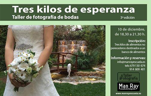 3 kilos de Esperanza - Workshop Wedding Photography - Taller de fotografia de bodas solidario